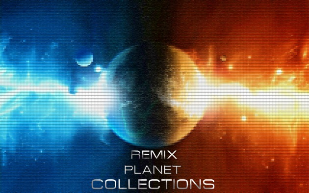 Remixplanet collections